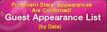 Prominent Stars' Appearances Are Confirmed! Guest Appearance List (by Date)